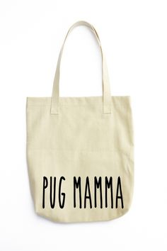 Pug Mamma Tote canvas bag Do you need a new bag for every day that matches your personality? Come check out Misi's handbag selection to find one that fits your style! #mymisi #handmade #tote #canvas #bag #pug #dog #gift #cotton #denim #mamma #woman #shopping #eco #friendly #hipster