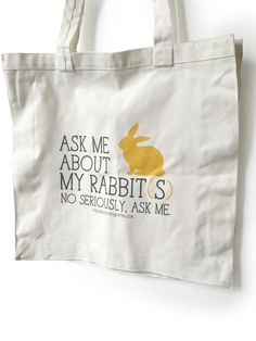 Oh Binkies! This lightweight natural cotton tote is everything you need for your everyday bunniness! Show your rabbit love with pride—we know you want to! Bag measures 35.6 x 35.6 x 7.6 cm (14 x 14 x
