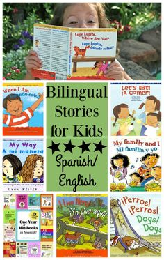 Bilingual Stories for Kids in Spanish/English- the best part about these books is that they are written so that parents who do NOT speak Spanish can still read them. I love these books!!! Great for teaching (and learning) Spanish with your kids!