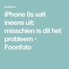 iPhone 6s valt ineens uit: misschien is dit het probleem • Foonfoto