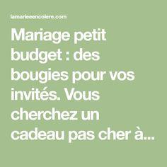 Mariage petit budget : des bougies pour vos invités. Vous cherchez un cadeau pas cher à offrir à vos invités de mariage ? Voici un tutoriel très simple...