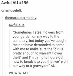 Steal flowers for graveyard AU plot prompt