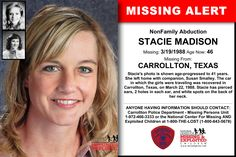 STACIE MADISON, Age Now: 46, Missing: 03/19/1988. Missing From CARROLLTON, TX. ANYONE HAVING INFORMATION SHOULD CONTACT: Carrollton Police Department - Missing Persons Unit 1-972-466-3333.