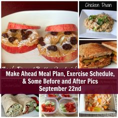 Make ahead meal plan, exercise schedule, & some before and after pics.