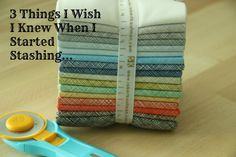 Three great tips for those starting to build a fabric stash. #Fabric #Tips