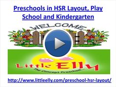 Preschools in HSR Layout, Play School and Kindergarten | myBrainshark
