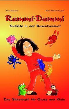 Remmi-Demmi: Gefühle in der Besenkammer: Amazon.de: Mona Oellers-Vergöls: Bücher
