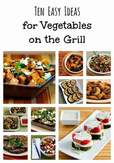 Ten Easy Ideas from Kalyn for Vegetables on the Grill found on KalynsKitchen.com #food #summer Foods Grilling Recipes #recipe