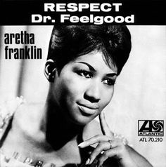 ARETHA FRANKLIN – Respect - single 2 http://www.woodyjagger.com/2017/03/aretha-franklin-i-never-loved-man-way.html
