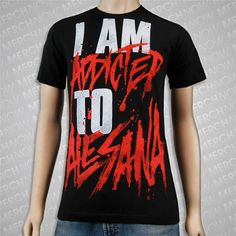 I Would Wear this O___. 'Cause I Am Addicted to Alesana<3