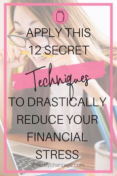 12 Secret Techniques To Reduce Your Financial Stress-The Daily Change Jar Financial Binder, Financial Stress, Financial Tips, Financial Planning, Budgeting Finances, Budgeting Tips, Money Tips, Money Saving Tips, Change Jar