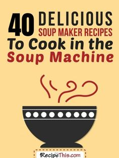 Soup Maker Recipes. Featuring the BEST soup maker recipes to cook in your soup machine, as voted for by our readers at Recipe This. #soupmaker #soupmachine #soupmakerrecipes #soup #souprecipes #slimmingworld Paleo Recipes, Soup Recipes, Cooking Recipes, Free Recipes, Ninja Recipes, Blender Recipes, Savoury Recipes, Avocado Recipes, Meals