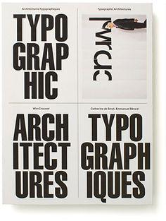 Wim Crouwel: Architectures Typographiques / Typographic Architectures —Experimental Jetset