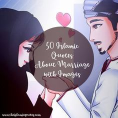 Here's a list of top best 50 Islamic Quotes About Marriage that will surely give you some guidance on how to make the best out of yours. Marriage Anniversary Quotes, Marriage Verses, Marriage Thoughts, Islam Marriage, Muslim Couple Quotes, Muslim Love Quotes, Love In Islam, Muslim Couples, Best Islamic Quotes