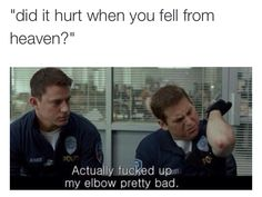 Did it hurt when you fell from Heaven?