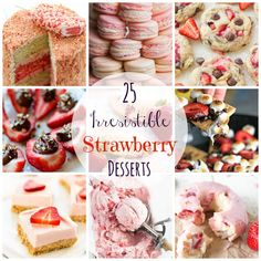 25 Irresistible Strawberry Desserts. Summer is on its way and all I can think about are strawberries for days! With no time to waste, I have searched all of Pinterest to come up with a fabulous variety of 25 Irresistible Strawberry Desserts to last you all summer long! #strawberry #desserts #summer