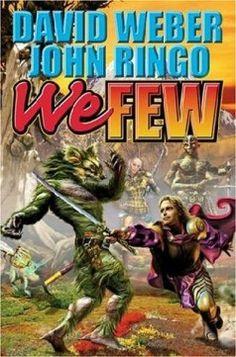 We Few by David Weber and John Ringo