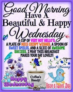 Blessings From Annette & Willine! Wednesday Morning Greetings, Wednesday Morning Quotes, Happy Tuesday Morning, Blessed Wednesday, Good Morning Sister, Good Morning Prayer, Morning Greetings Quotes, Morning Blessings, Morning Prayers