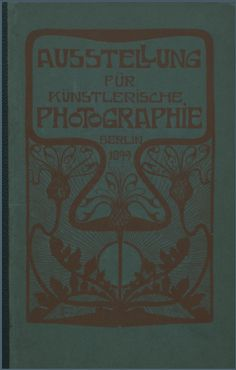 Ausstellung für künstlerische Photographie : Berlin 1899 / veranstaltet von der Freien Photographischen Vereinigung und der Deutschen Gesellschaftvon Freunden der Photographie in der kgl. Kunstakademie, Unter den Linden 38 , Februar und März 1899. Exhibition Catalog from the digital collection of Pictoralist Photography: Exhibition Catalogs, 1891-1914. (b11652056). Can be found in the Joyce F. Menschel Photography Library, Department of Photographs | #metmuseum #photography #photogravures