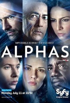 Alphas is een Amerikaanse sciencefiction serie van de zender SyFy. De serie ging in première op 11 juli 2011.    Alphas gaat over een groep zogenaamde 'Alphas'. Dit zijn personen met bovenmenselijk vaardigheden. Onder de leiding van de briljante neuroloog en psychiater Dr. Lee Rosen wordt een team van vijf Alphas gevormd. Samen moeten ze voor het Ministerie van Defensie misdaden oplossen die werden gepleegd door andere Alphas.