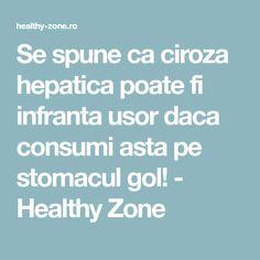 Se spune ca ciroza hepatica poate fi infranta usor daca consumi asta pe stomacul gol! - Healthy Zone