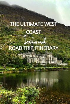 The Ultimate West Coast Ireland Itinerary.  Click the pin to read the post from www.flirtingwiththeglobe.com