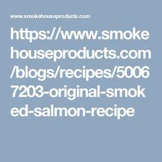 https://www.smokehouseproducts.com/blogs/recipes/50067203-original-smoked-salmon-recipe