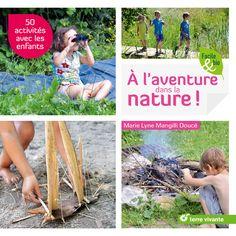 50 idées nature avec les enfants