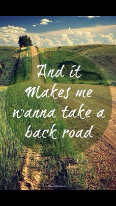 Day 6 {song that reminds me of somewhere}: Backroad by Rodney Atkins
