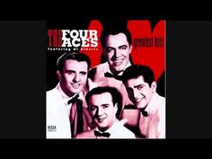 THE FOUR ACES - THREE COINS IN THE FOUNTAIN, my Mom loved this song