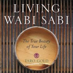 wabi sabi, I need to read this.