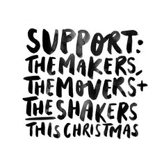 There is so much work and effort that goes on behind small businesses that nobody sees & there is a whole lot of hustle.  I truly ask you to look around your community (online community counts ahah) this christmas and shop local to support the makers, the movers & the shakers. Pined with love...www.jasminedowling.com