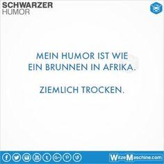 Schwarzer Humor Witze Sprüche #167 - Trocken wie in Afrika