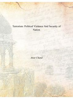 Terrorism: Political Violence And Security of Nation