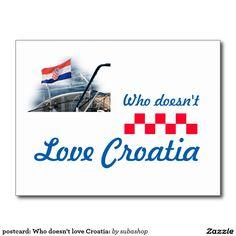 postcard: Who doesn't love Croatia: