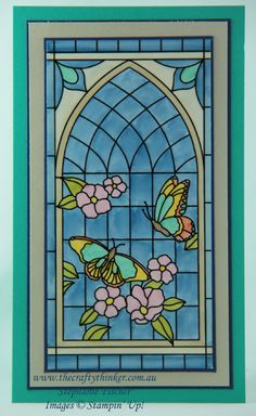 Stained Glass Window card (The Crafty Thinker: Stephanie Fischer - Independent Stampin' Up Demonstrator) Glass Wall Art, Stained Glass Art, Stained Glass Windows, Window Glass, Glass Butterfly, Butterfly Cards, Scrapbooking, Scrapbook Cards, Cat Eye Colors