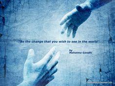 Gandhi / Be the CHANGE!