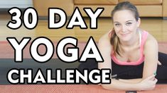 Day 1 - 30 Day Yoga Challenge - Let's Get Started! (+playlist)