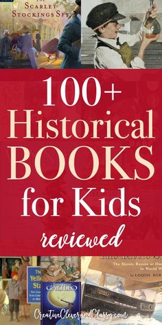 History should never be boring! Here is a list of 100 quality historical novels for kids, reviewed.