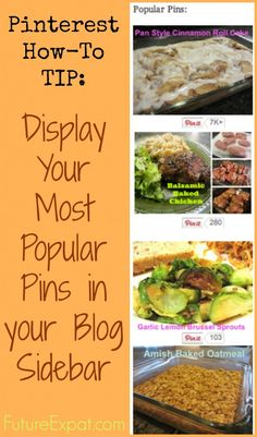 Pinterest Tip: How To Create a Popular Posts Widget for Your Sidebar - Future Expat #tech #blogging #pinterest