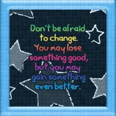 Image detail for -Quotes About Change - Simply Stacie