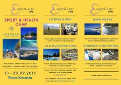 endurer Sport Camp in Porec Croatia September,13-20.2015  be part of the first train healthy - eat healthy - party healthy event   Call us: +49 176 63 67 65 76  #fitness #training #functional #swim #bike #run #healthyfood #relax #sun #health #endurance