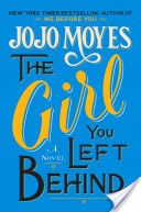 The Girl You Left Behind....Another really good book from Jo Jo Moyes.  Loved it.