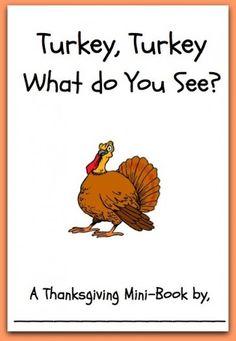 Free printable mini book - Turkey, Turkey What Do You See?http://www ...