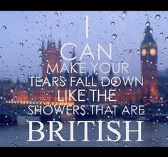 Goodness I want to see a good British storm.... Btw One Direction lyrics if you are wondering! YAY!