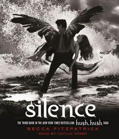 Silence la tercera parte de la saga HUSH HUSH