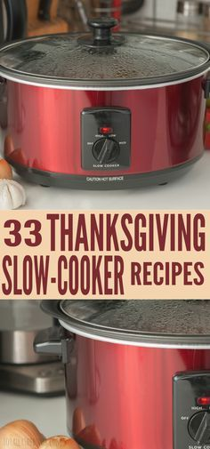 These 33 Thanksgiving Slow-Cooker Recipes are the perfect take-along to any Thanksgiving celebration you attend! Click Now!
