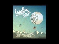 """Toi qui me juges - I Woks Sound - Album """"Sans frontières"""""""