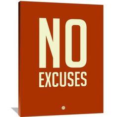 Naxart 'No Excuses 2' Textual Art on Wrapped Canvas Size: