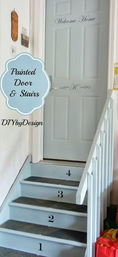 DIY By Design: Painted Door And Stairs   Would So Love Coming Home To This